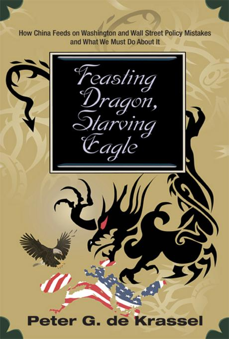 Feasting Dragon, Starving Eagle