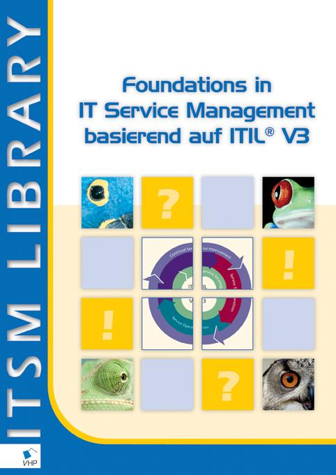 Foundations in IT Service Management basierend auf ITIL? V3 EB9789087532239