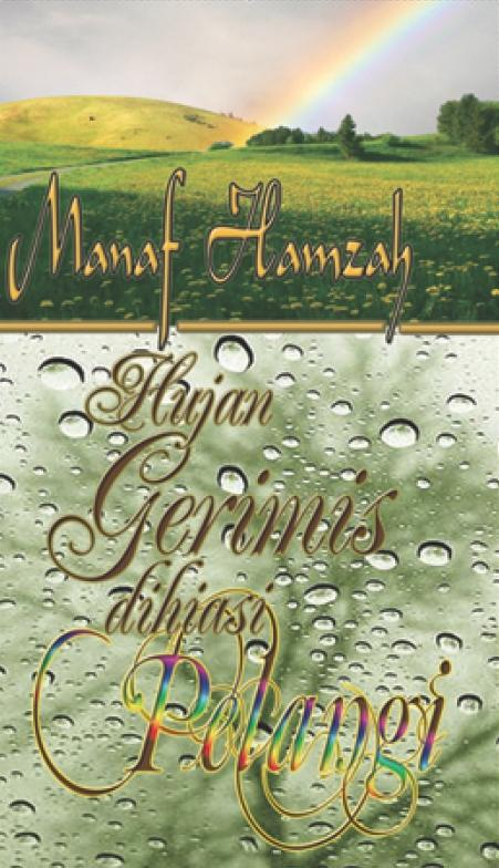 Hujan Gerimis Dihiasi Pelangi EB9789839068191
