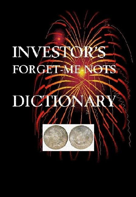 INVESTOR'S FORGET-ME-NOTS DICTIONARY EB9789984921792