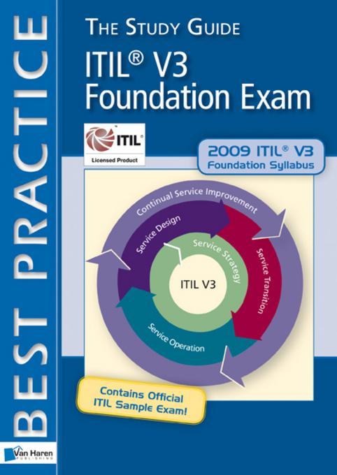 ITILV3 Foundation Exam: The Study Guide EB9789087535223