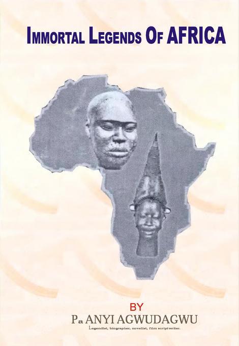 Immortal Legends of Africa