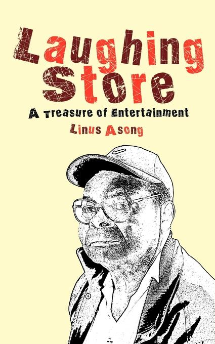 Laughing Store. A Treasury of Entertainment EB9789956579501