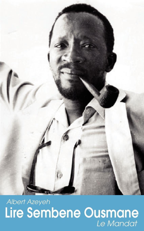Lire Sembene Ousmane. Le Mandat EB9789956717699