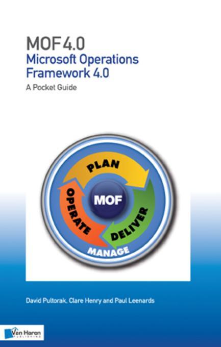 MOF - Microsoft Operations Framework: V4.0 EB9789087532871