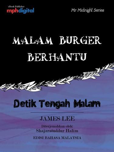 Malam Burger Berhantu (Detik Tengah Malam / Mr Midnight Series) EB9789674150679