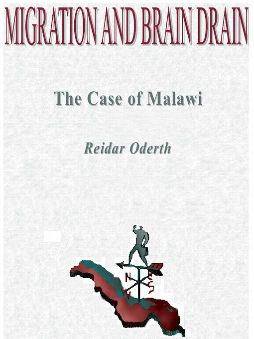 Migration and Brain Drain: the Case of Malawi EB9789163138256