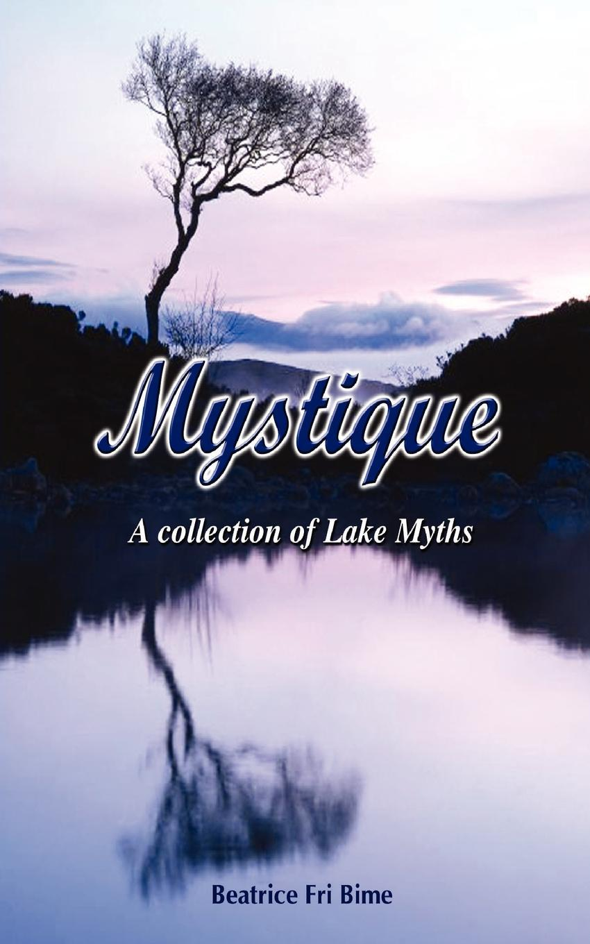 Mystique. A Collection of Lake Myths EB9789956716722