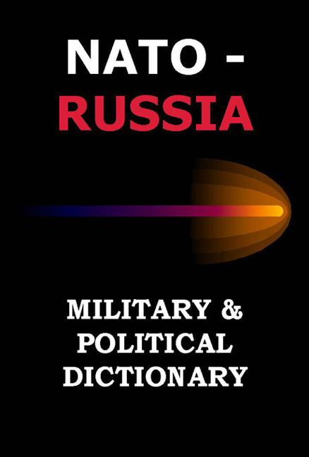 NATO-RUSSIA Military and Political Dictionary EB9789984921761