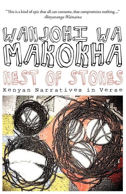 Nest of Stones: Kenyan Narratives in Verse EB9789956727995