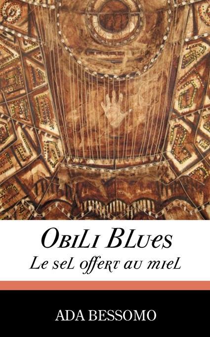 Obili Blues. Le sel offert au miel EB9789956578368