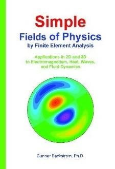 Simple Fields of Physics by Finite Element Analysis EB9789197555333