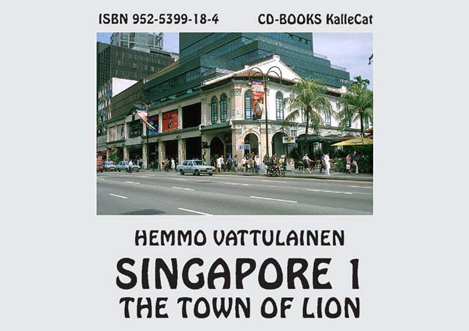 Singapore 1- The Town of Lion EB9789525399189