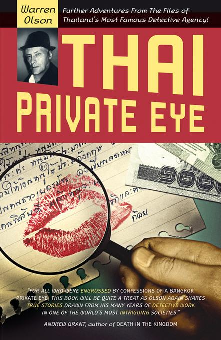 Thai Private Eye: Further adventures from the files of Thailand's most famous detective agency EB9789814358071