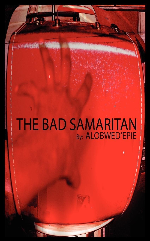 The Bad Samaritan EB9789956716333