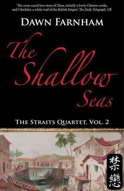 The Shallow Seas: A Tale of Two Cities: Singapore and Batavia EB9789814358415