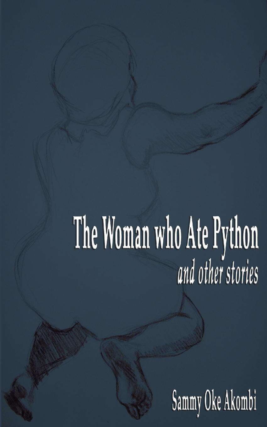 The Women who Ate Python and Other Stories EB9789956717026