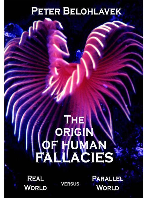 The origin of human fallacies EB9789871223978
