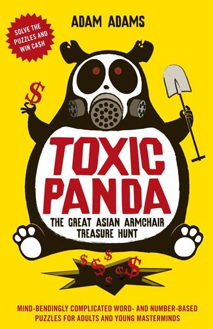 Toxic Panda: The Great Asian Armchair Treasure Hunt EB9789814358460