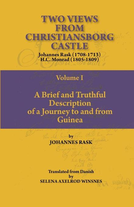 Two Views from Christiansborg Castle Vol I. A Brief and Truthful Description of a Journey to and from Guinea EB9789988647940