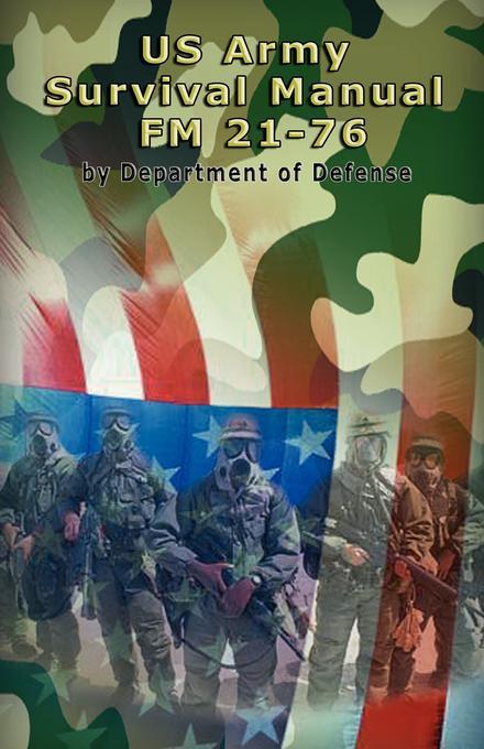US Army Survival Manual: FM 21-76 EB9789562915366