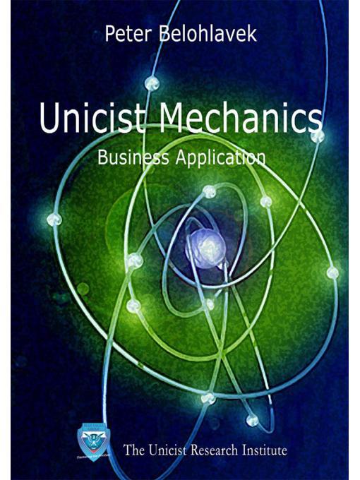 Unicist Mechanics: Business Application EB9789876510042