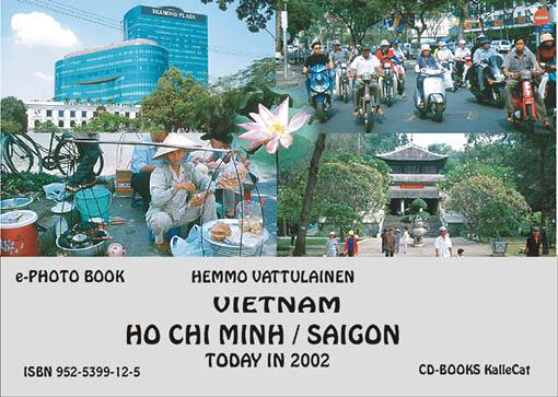 Vietnam_Ho Chi Minh / Saigon today in 2002 /  e-photo book EB9789525399127