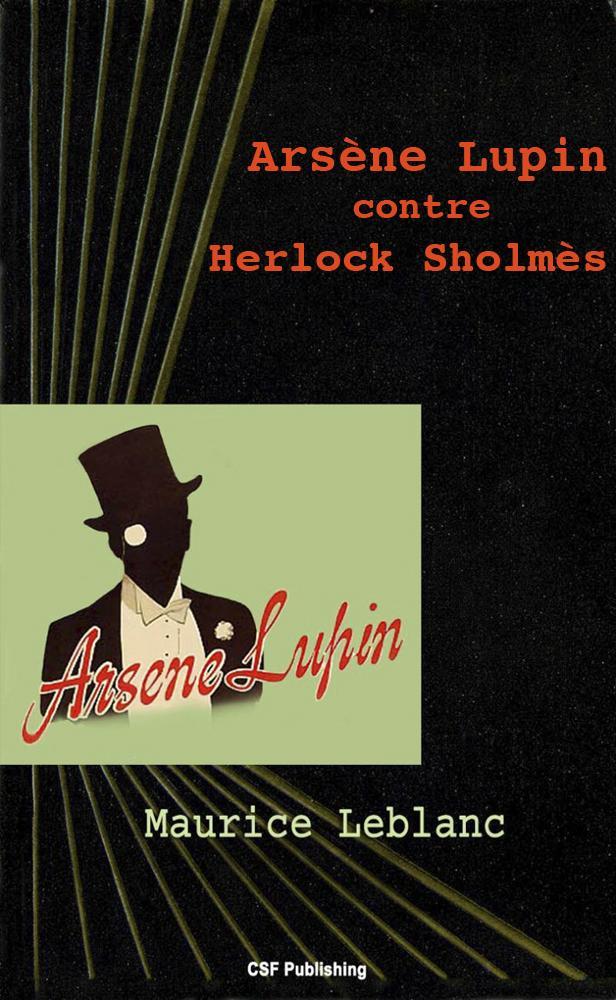 Ars?ne Lupin contre Herlock Sholm?s EB9791090285118