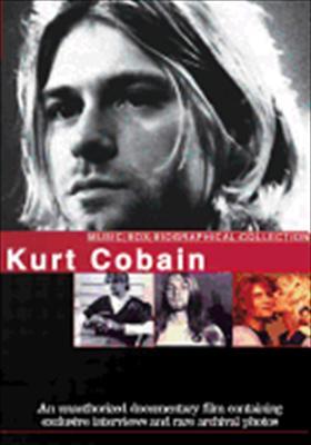 Kurt Cobain: Music Box Biography