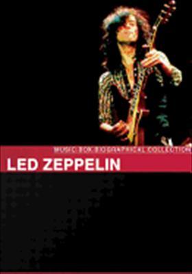 Led Zeppelin: Music Box Biography