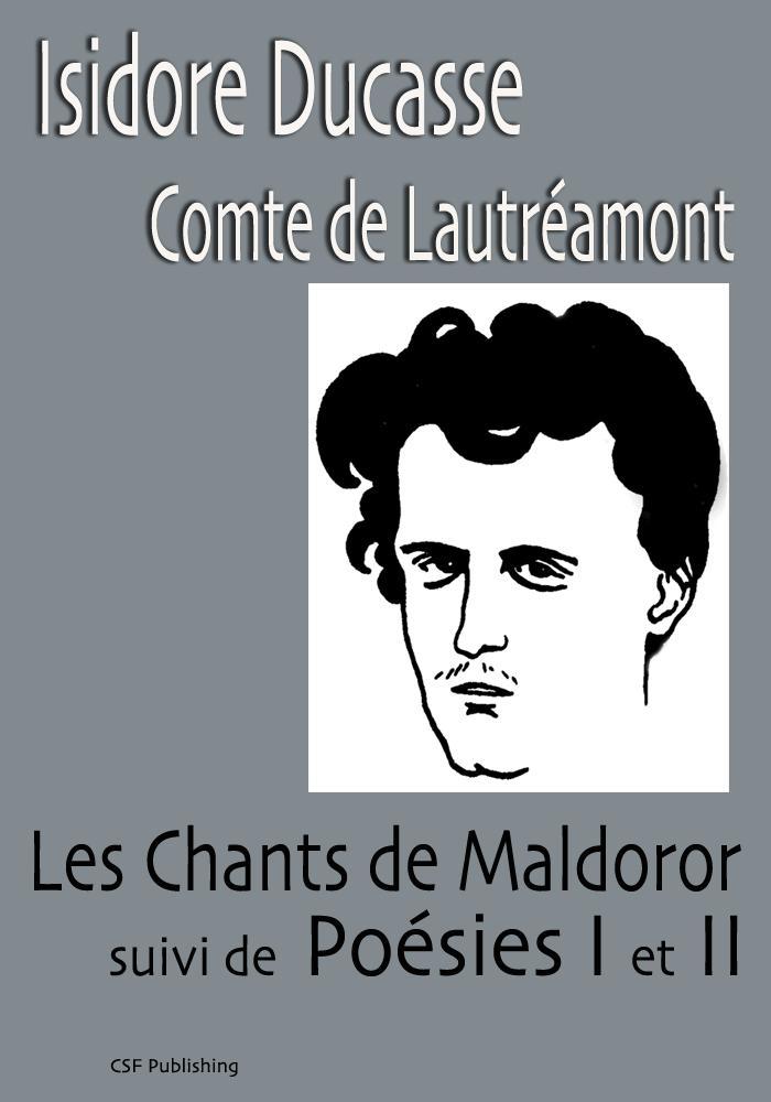 Les Chants de Maldoror / Po?sies I et II EB9791090285484