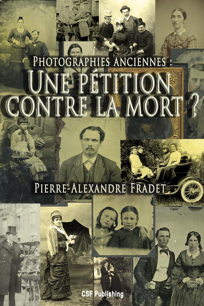 Photographies anciennes : une p?tition contre la mort ? EB9791090285040