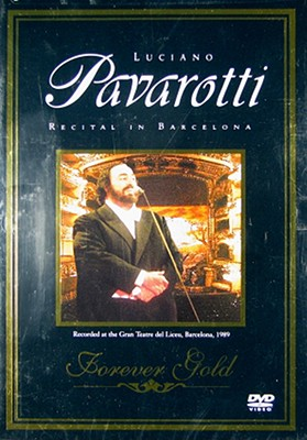 Forever Gold: Luciano Pavarotti