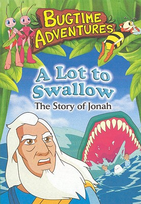 A Lot to Swallow: The Story of Jonah