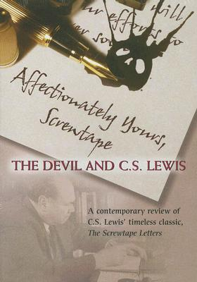 Affectionately Yours, Screwtape: The Devil and C. S. Lewis