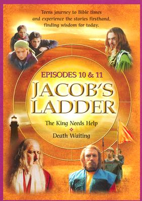 Jacob's Ladder Volume 5 Episodes 10&11: The King Needs Help and Death Waiting