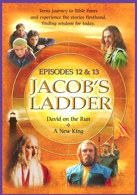 Jacob's Ladder Volume 6 Episodes 12 &13: David on the Run and a New King