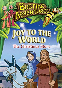 Joy to the World: The Christmas Story
