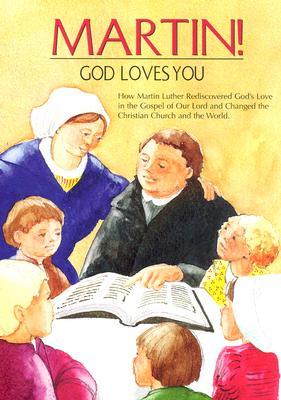 Martin!: God Loves You