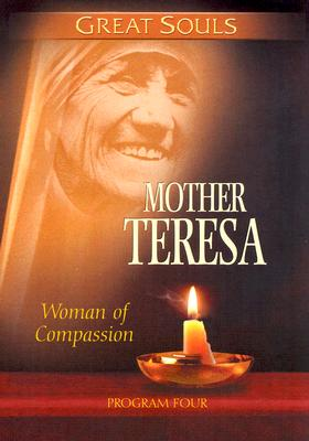 Mother Teresa: Woman of Compassion