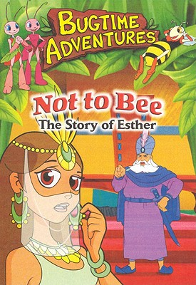 Not to Bee: The Story of Esther