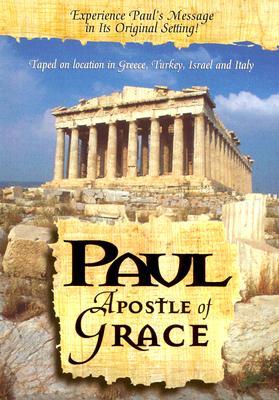 Paul, Apostle of Grace