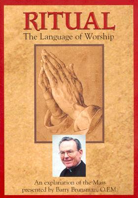 Ritual: The Language of Worship
