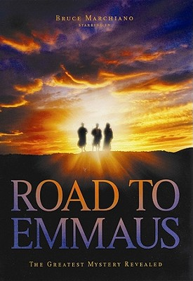 Road to Emmaus: The Greatest Mystery Revealed.