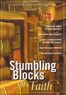 Stumbling Blocks to Faith