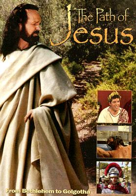 The Path of Jesus: From Bethlehem to Golgotha