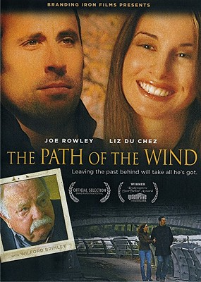 The Path of the Wind: Leaving the Past Behind Will Take All He's Got.