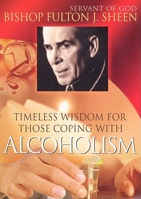 Timeless Wisdom for Those Coping with Alcoholism