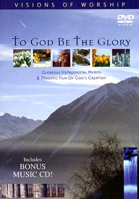 To God Be the Glory [With CD]