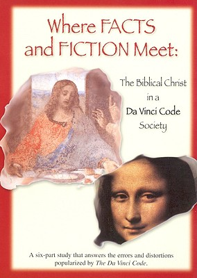 Where Facts and Faction Meet: The Biblical Christ in Da Vinci Code Society